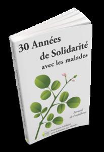 Livre 30 années de solidarité avec les malades